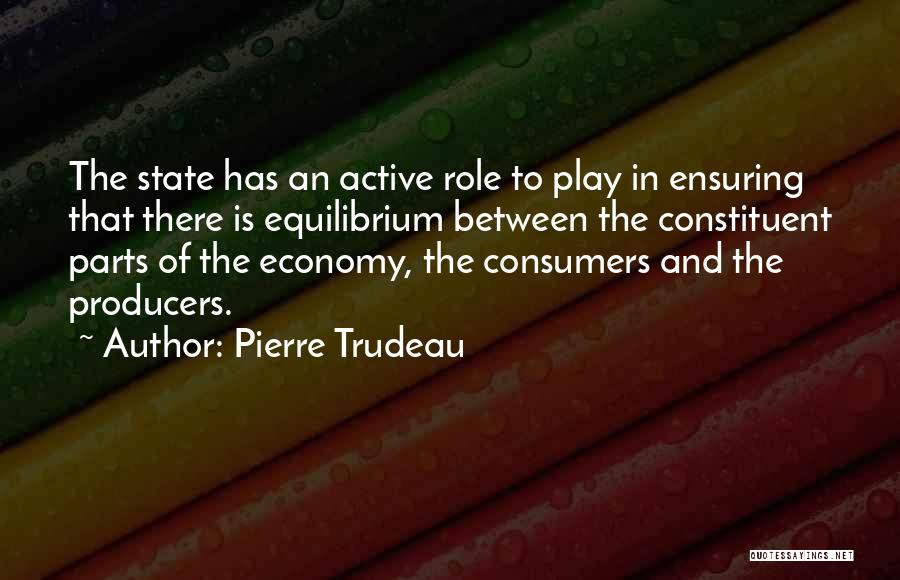 State Of Play Quotes By Pierre Trudeau