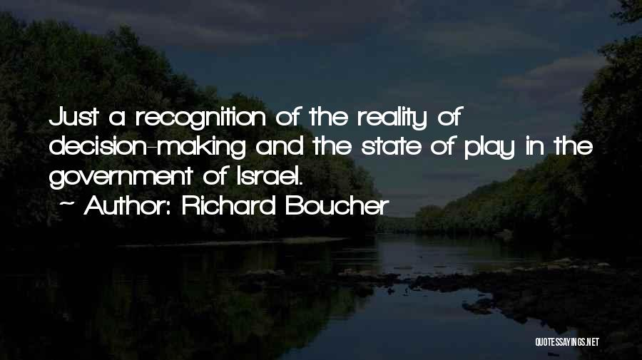 State Of Play Quotes By Richard Boucher