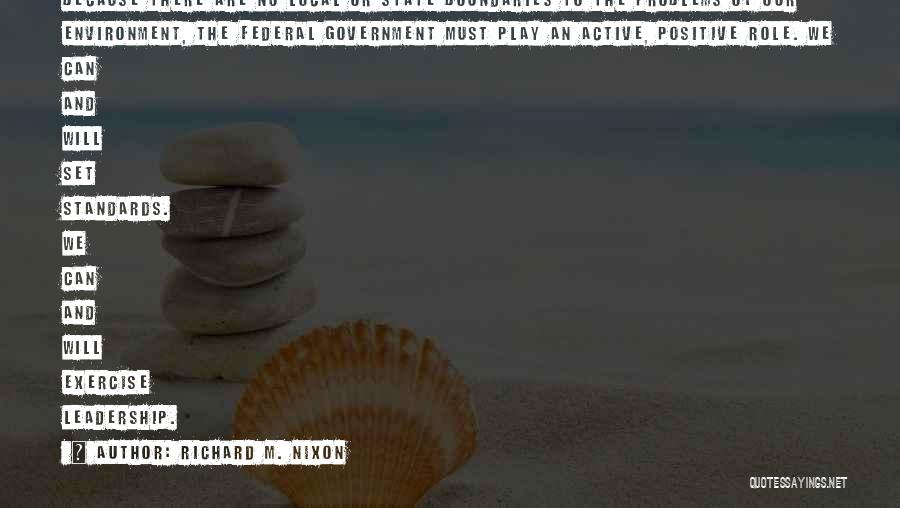 State Of Play Quotes By Richard M. Nixon