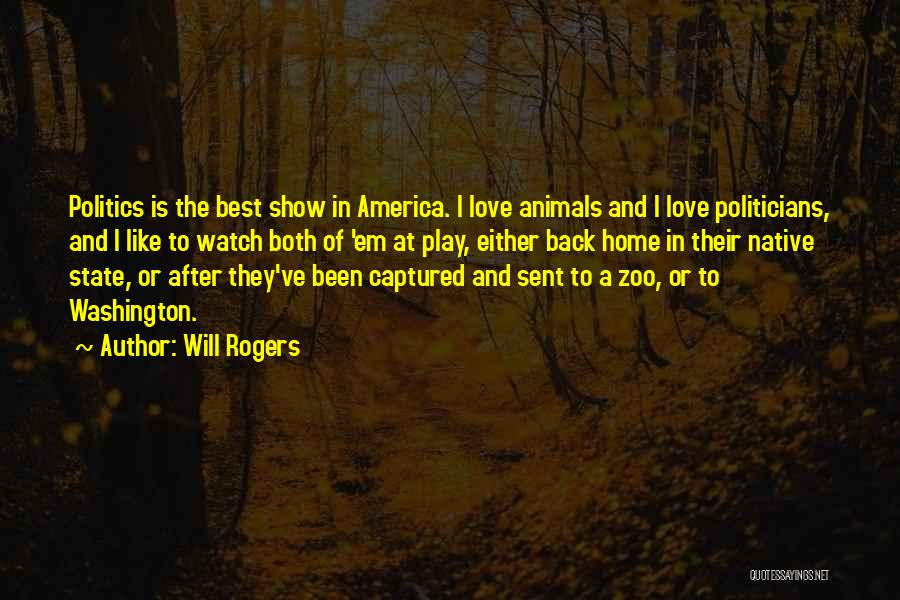 State Of Play Quotes By Will Rogers