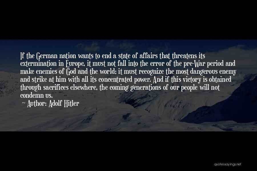 State Of The Nation Quotes By Adolf Hitler