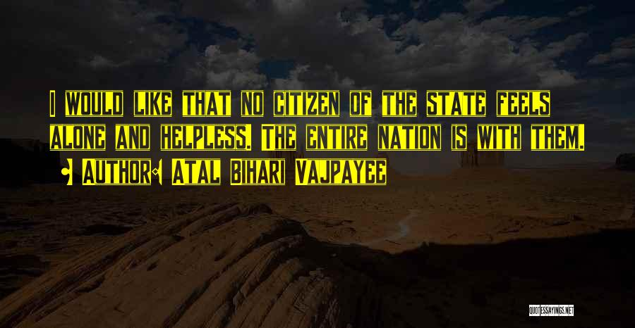State Of The Nation Quotes By Atal Bihari Vajpayee