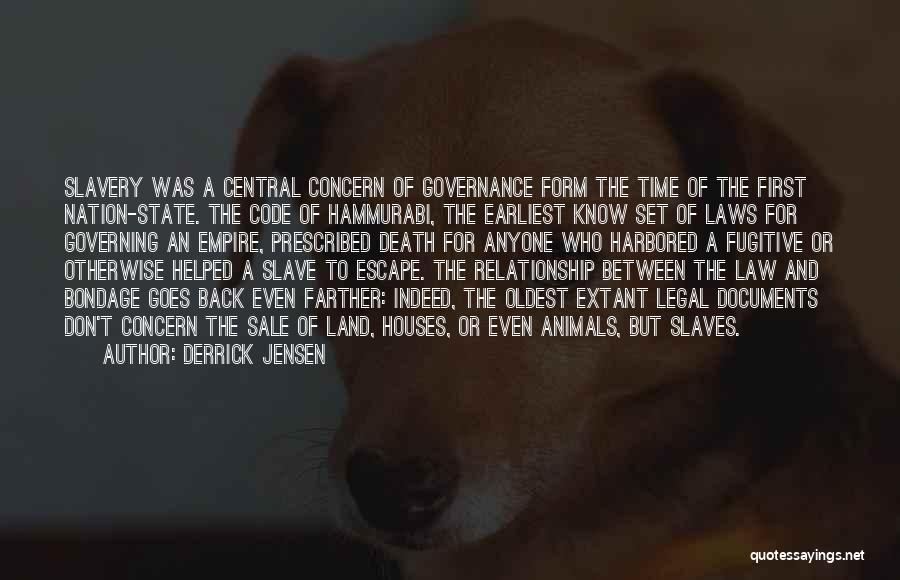 State Of The Nation Quotes By Derrick Jensen