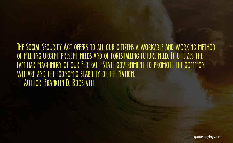State Of The Nation Quotes By Franklin D. Roosevelt