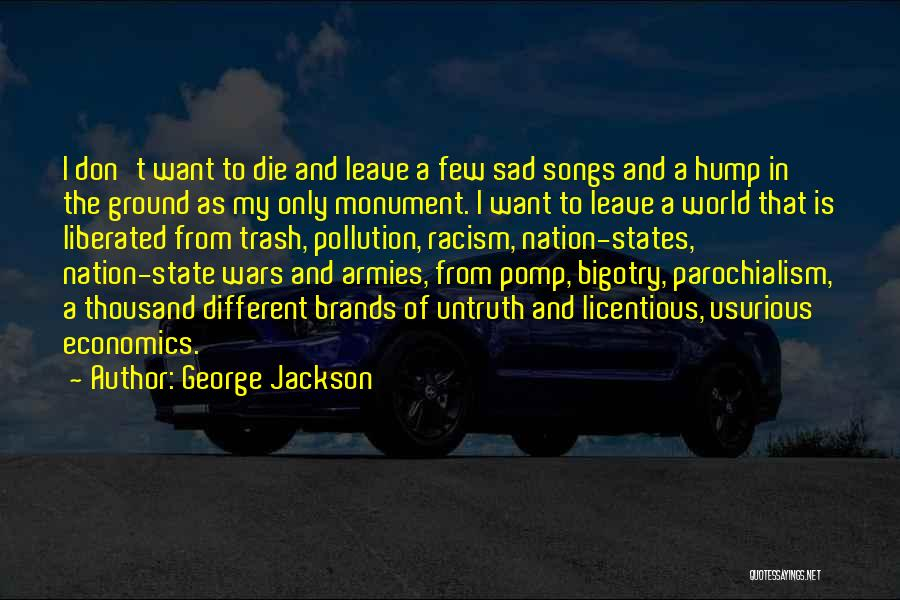 State Of The Nation Quotes By George Jackson