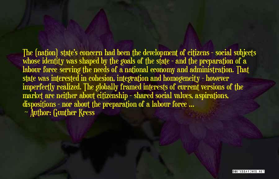 State Of The Nation Quotes By Gunther Kress