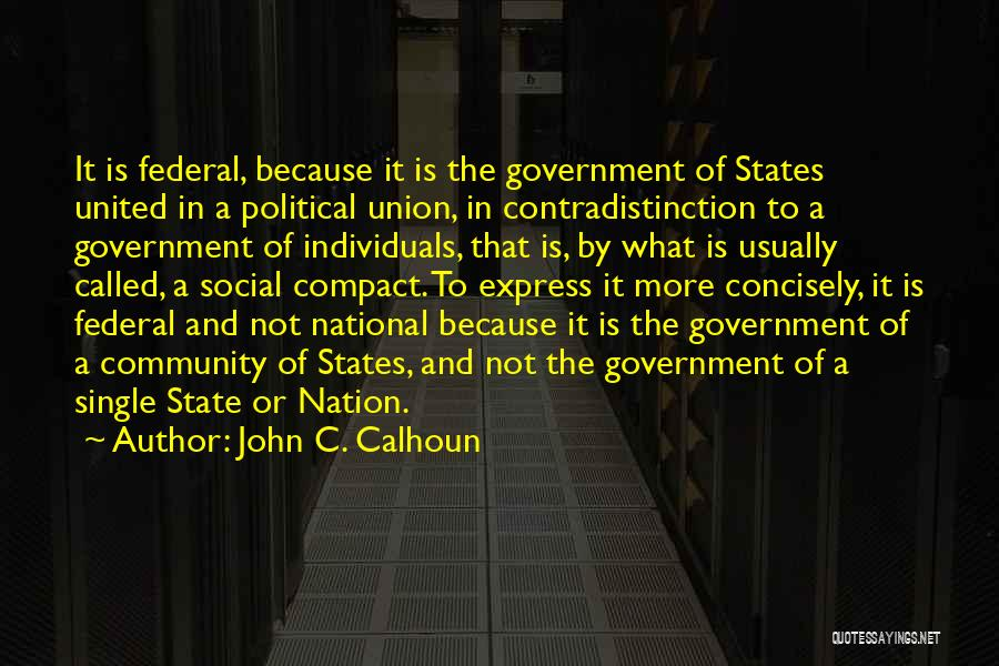 State Of The Nation Quotes By John C. Calhoun