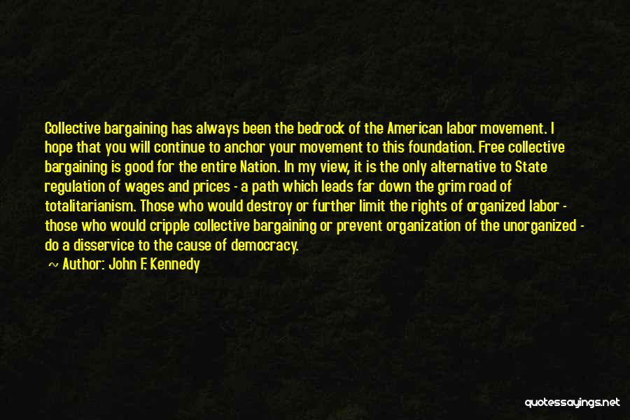 State Of The Nation Quotes By John F. Kennedy