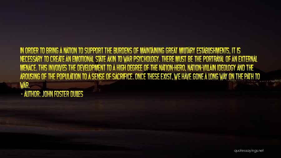 State Of The Nation Quotes By John Foster Dulles