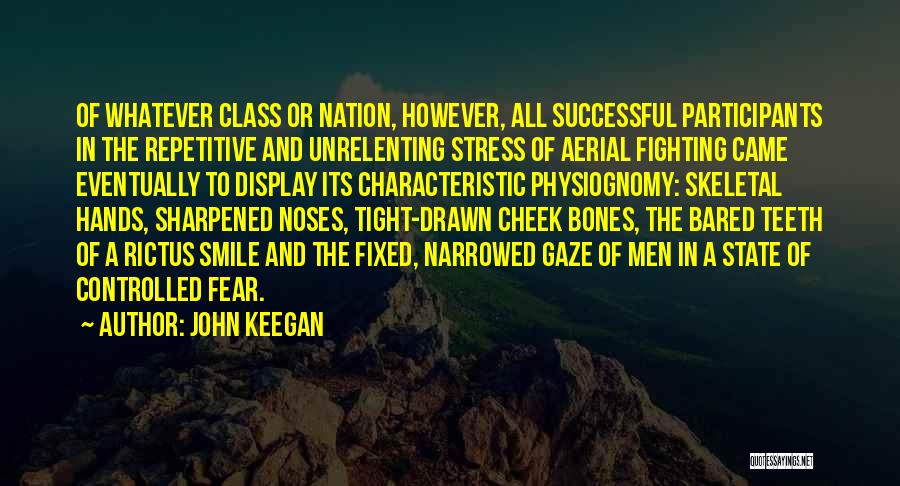 State Of The Nation Quotes By John Keegan