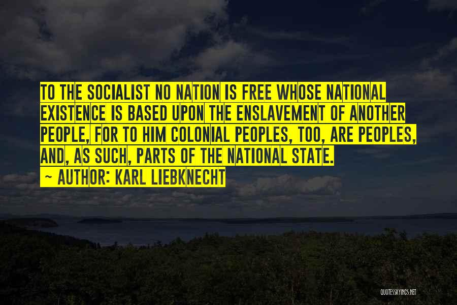 State Of The Nation Quotes By Karl Liebknecht