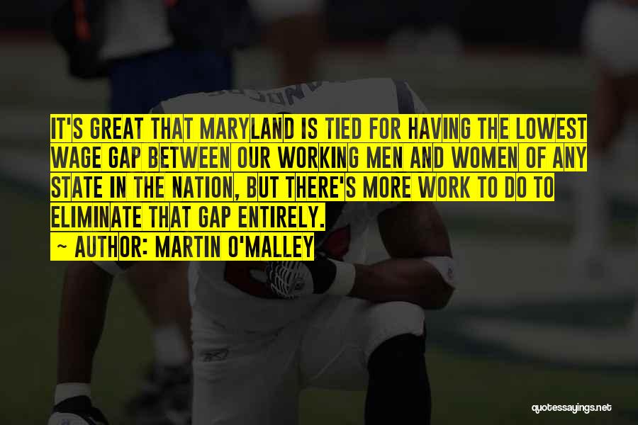 State Of The Nation Quotes By Martin O'Malley