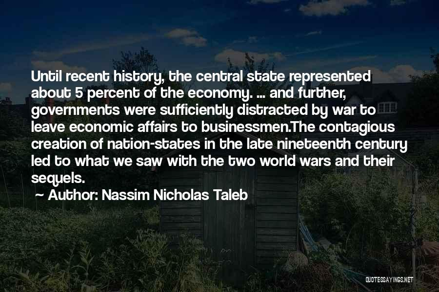 State Of The Nation Quotes By Nassim Nicholas Taleb