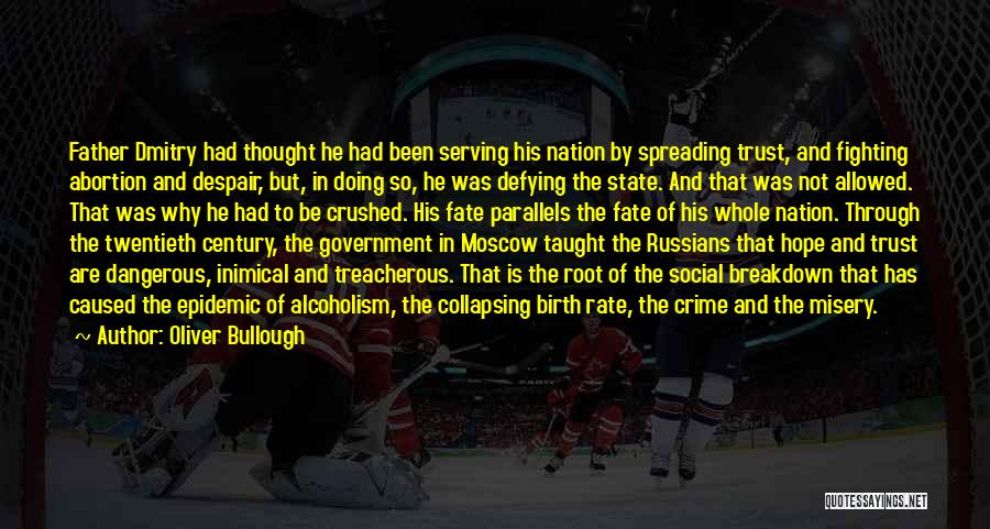 State Of The Nation Quotes By Oliver Bullough