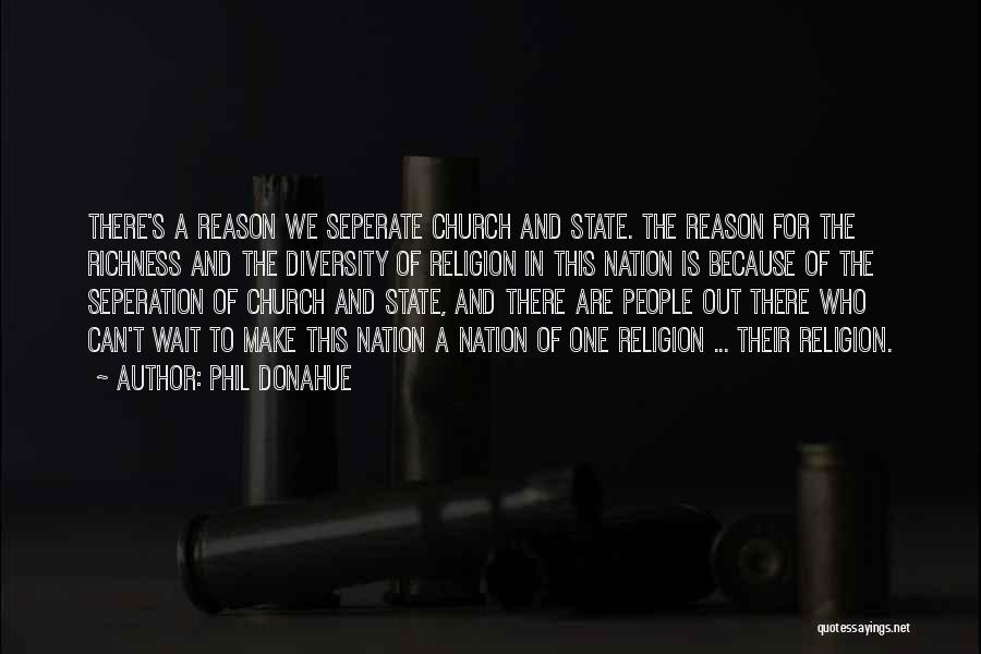 State Of The Nation Quotes By Phil Donahue