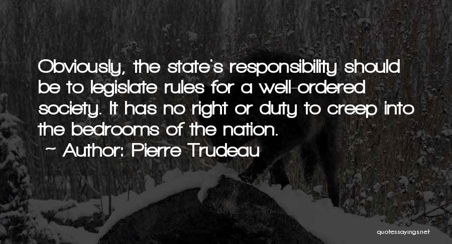State Of The Nation Quotes By Pierre Trudeau