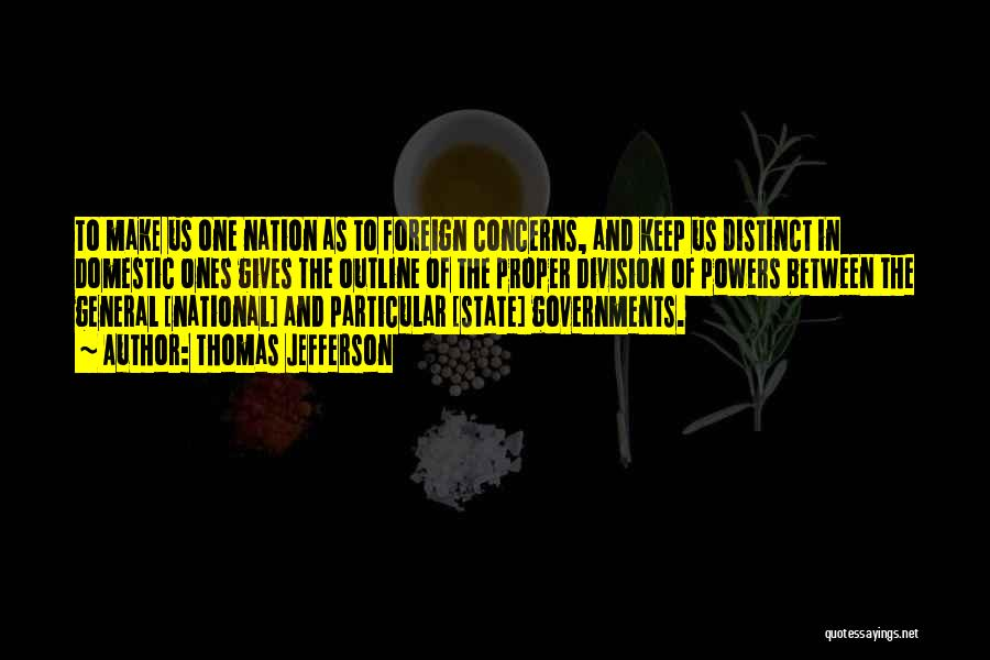 State Of The Nation Quotes By Thomas Jefferson