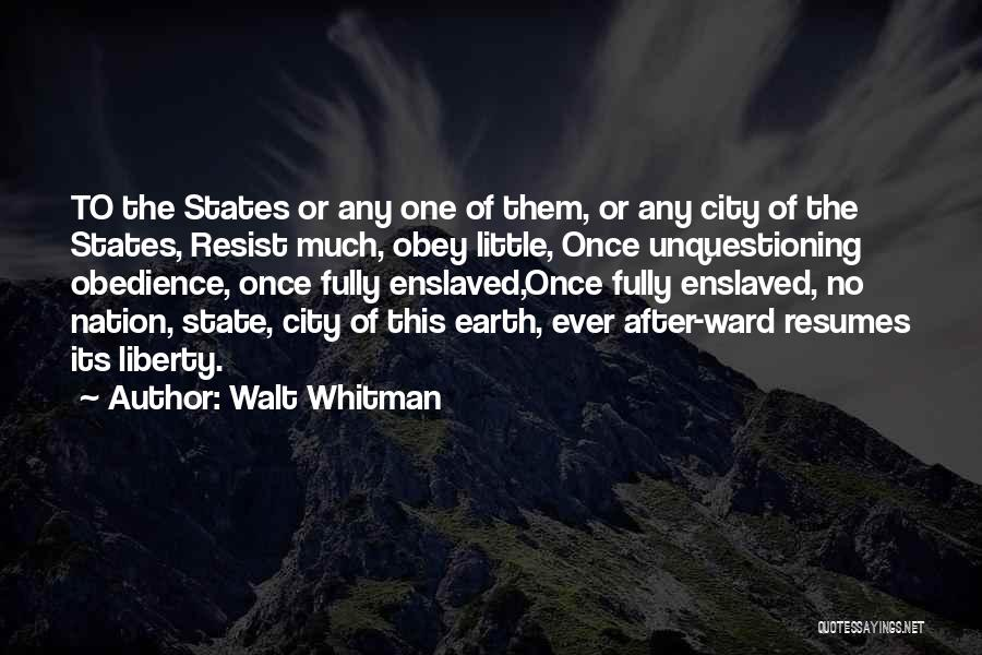 State Of The Nation Quotes By Walt Whitman