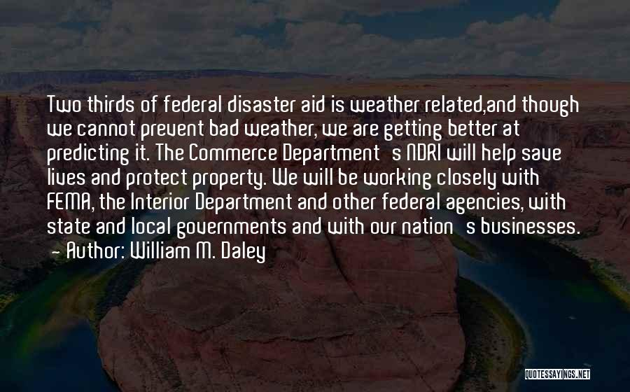 State Of The Nation Quotes By William M. Daley
