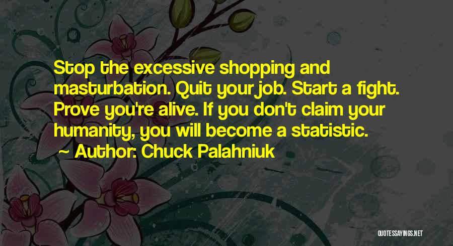 Statistic Quotes By Chuck Palahniuk