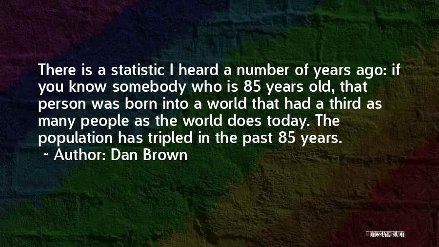Statistic Quotes By Dan Brown