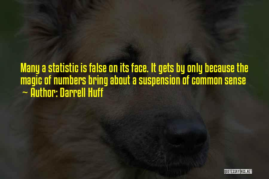 Statistic Quotes By Darrell Huff