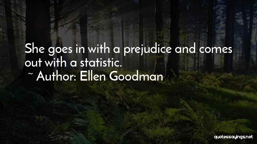 Statistic Quotes By Ellen Goodman