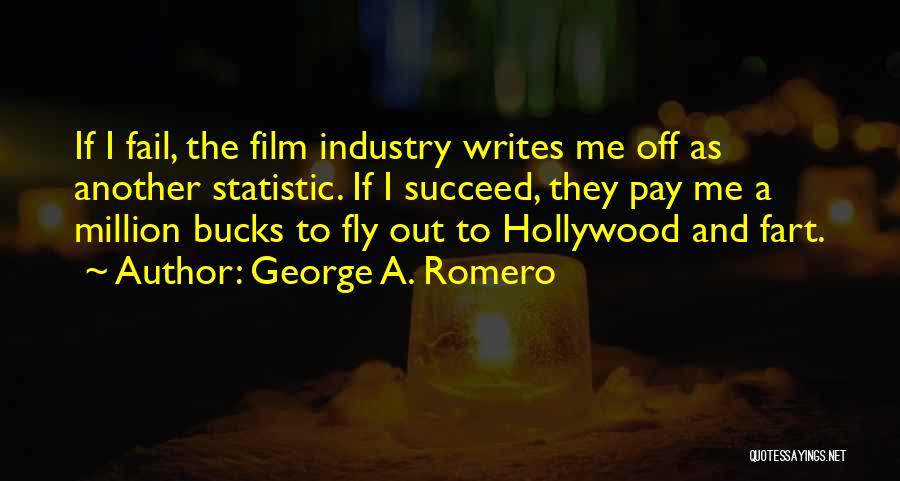 Statistic Quotes By George A. Romero