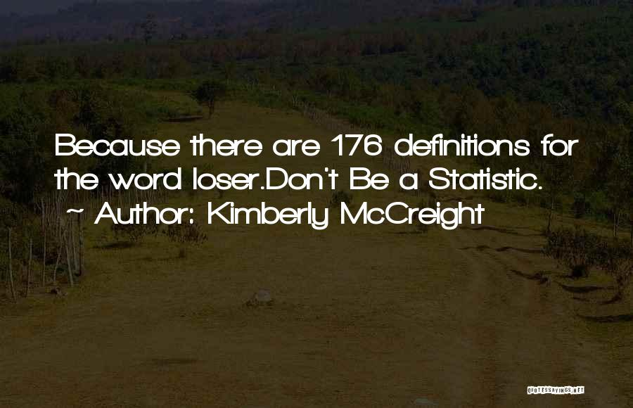 Statistic Quotes By Kimberly McCreight
