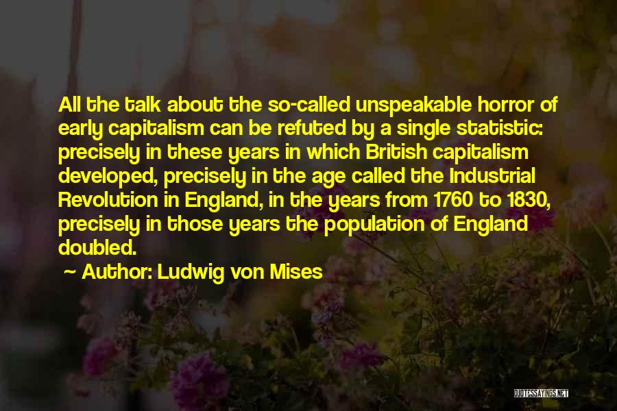 Statistic Quotes By Ludwig Von Mises