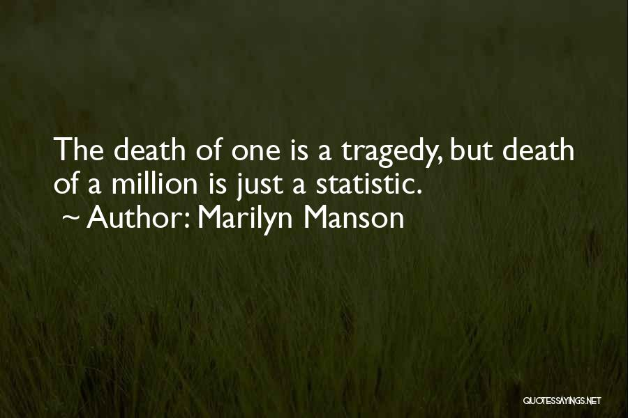 Statistic Quotes By Marilyn Manson
