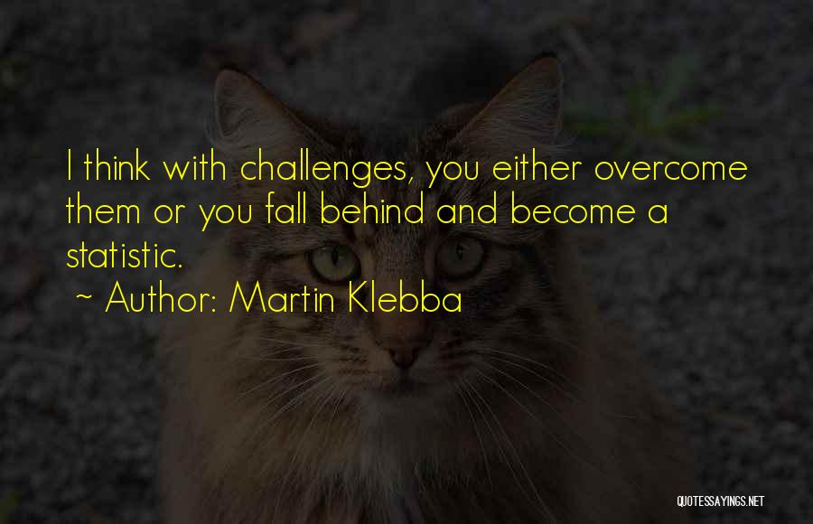 Statistic Quotes By Martin Klebba