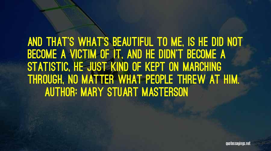 Statistic Quotes By Mary Stuart Masterson