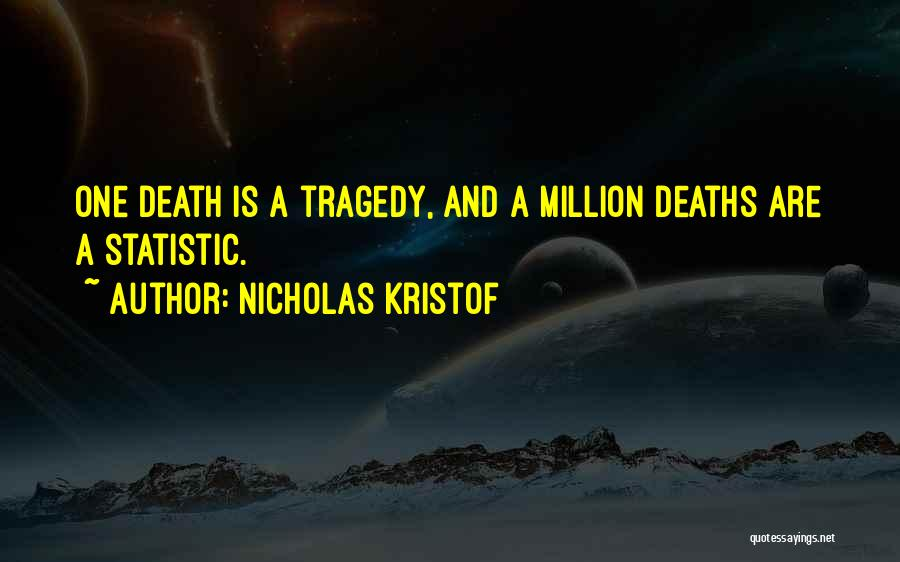 Statistic Quotes By Nicholas Kristof