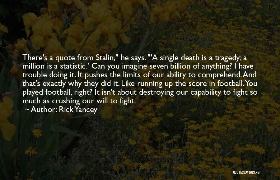 Statistic Quotes By Rick Yancey