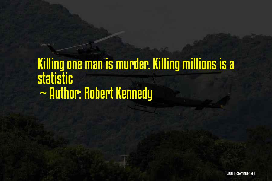Statistic Quotes By Robert Kennedy