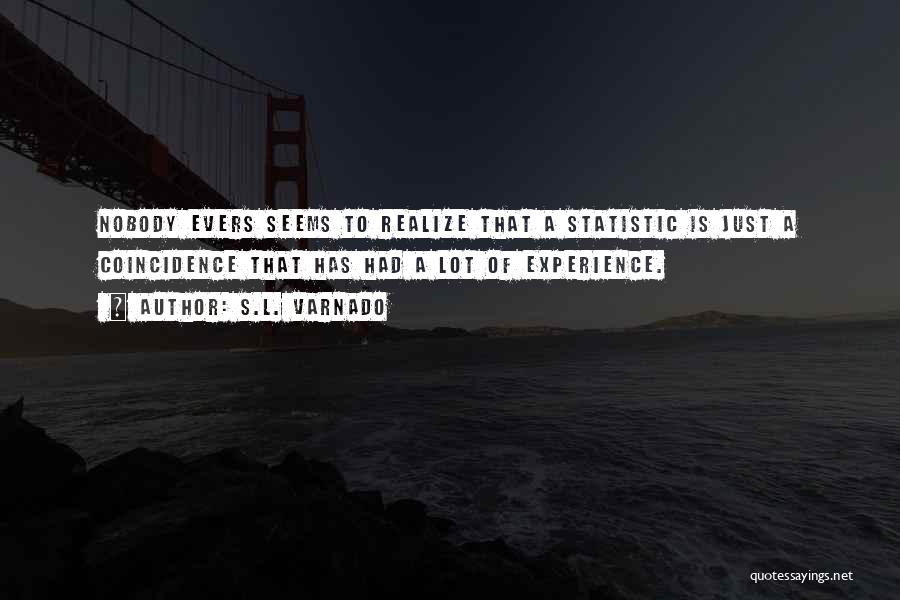 Statistic Quotes By S.L. Varnado