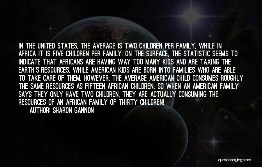 Statistic Quotes By Sharon Gannon