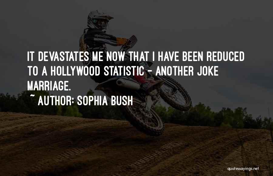 Statistic Quotes By Sophia Bush