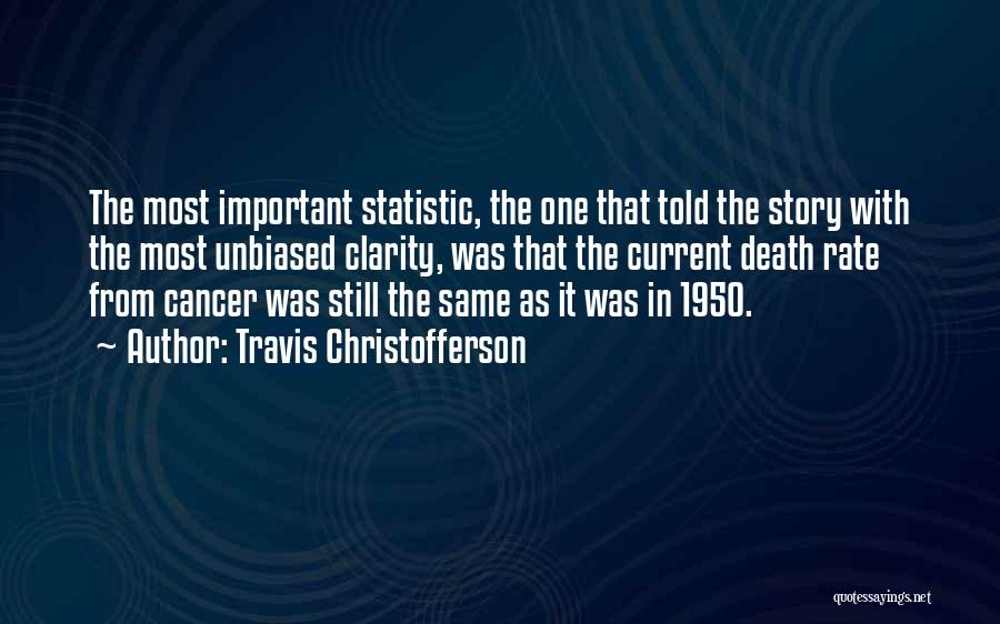 Statistic Quotes By Travis Christofferson