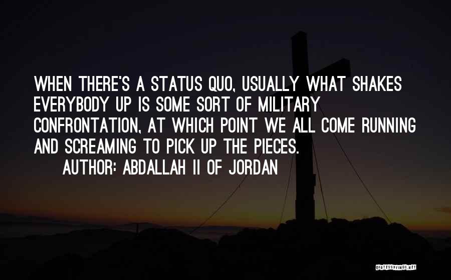 Status Quotes By Abdallah II Of Jordan
