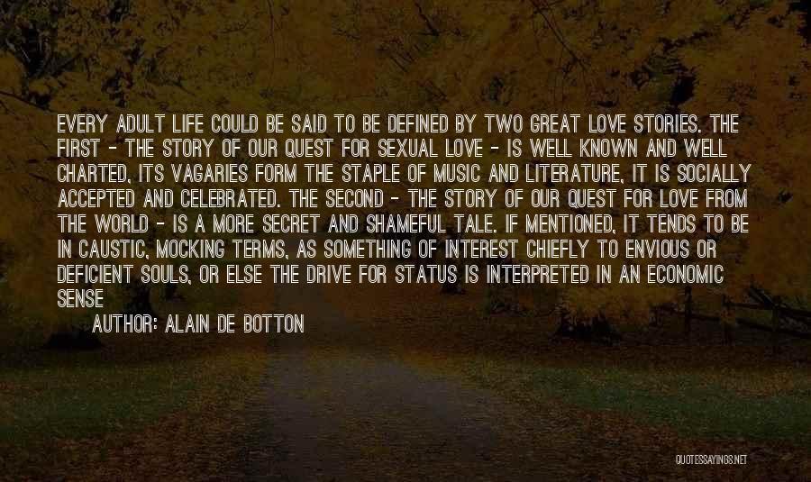 Status Quotes By Alain De Botton
