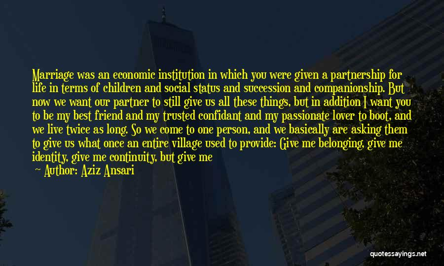 Status Quotes By Aziz Ansari