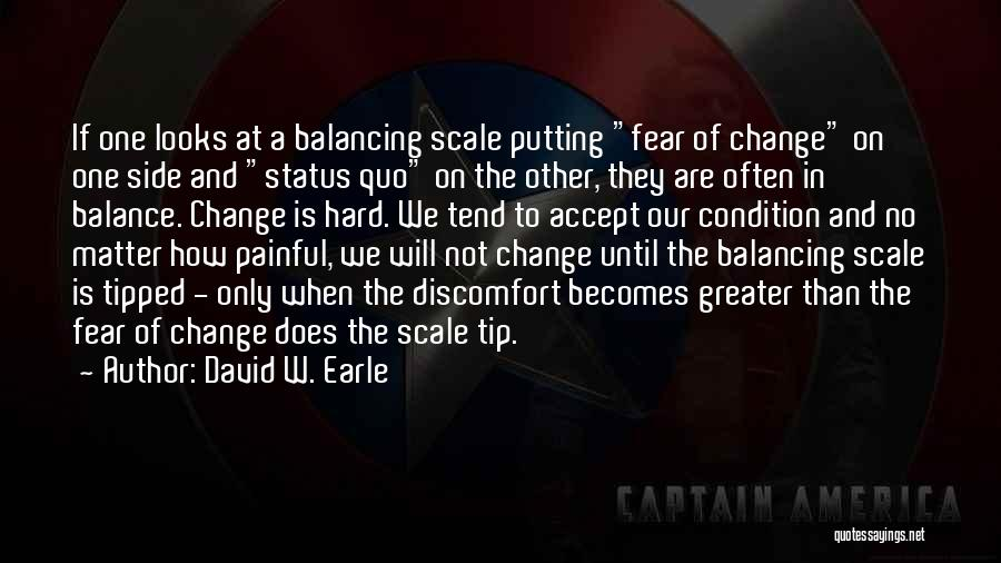 Status Quotes By David W. Earle