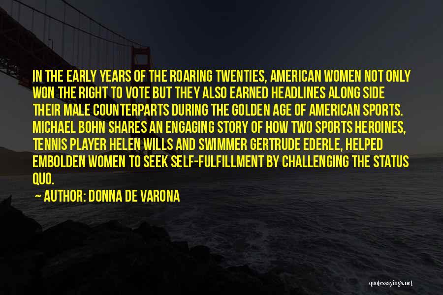 Status Quotes By Donna De Varona