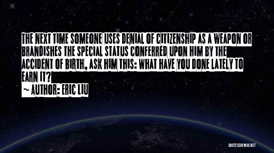 Status Quotes By Eric Liu