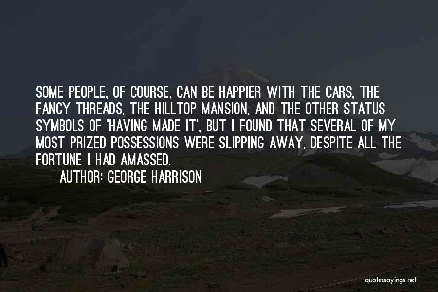 Status Quotes By George Harrison