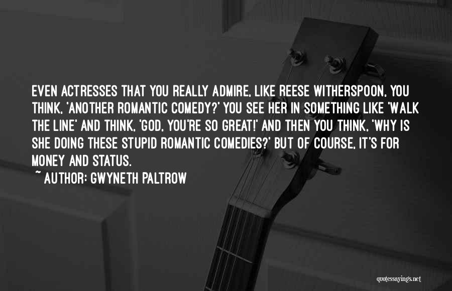Status Quotes By Gwyneth Paltrow