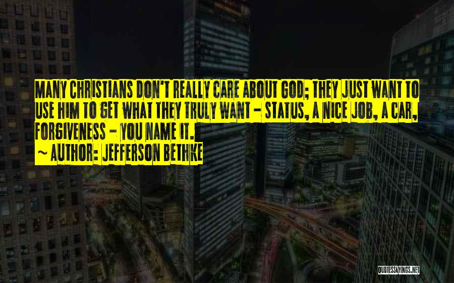 Status Quotes By Jefferson Bethke