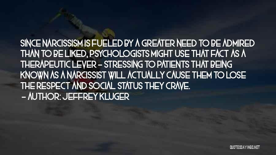 Status Quotes By Jeffrey Kluger